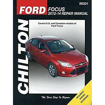 Ford Focus Automotive Repair Manual - 2012-14 - 9781620921722 Book