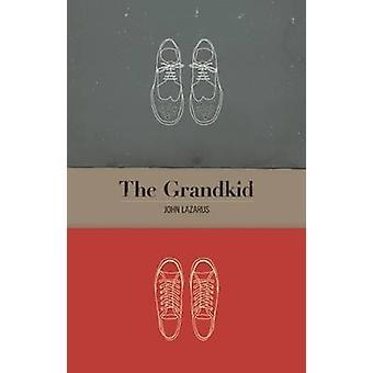 The Grandkid by John Lazarus - 9781770912137 Book