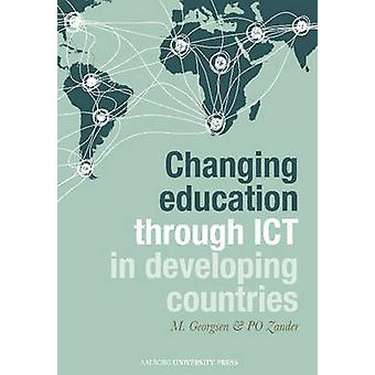 Changing Education Through ICT in Developing Countries by Marianne Ge