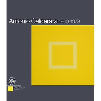 Antonio Calderara - 1903-1978 by Paola Bacuzzi - Luciano Caramel - Era