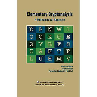 Elementary Cryptanalysis (2nd Revised edition) by Abraham Sinkov - To