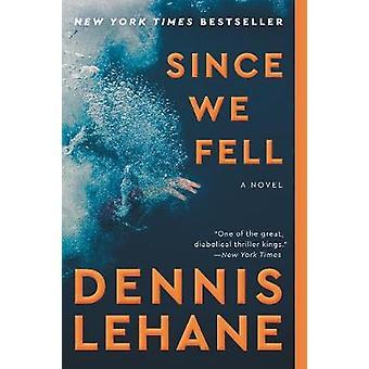 Since We Fell by Dennis Lehane - 9780062129390 Book