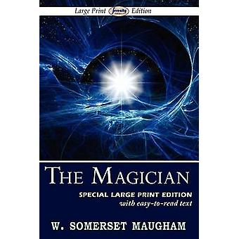 The Magician Large Print Edition by Maugham & W. Somerset