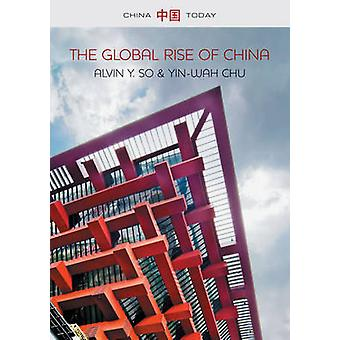 Global Rise of China by Alvin Y. So