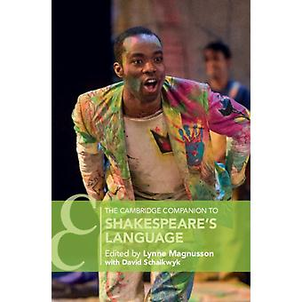Cambridge Companion to Shakespeares Language by Lynne Magnusson