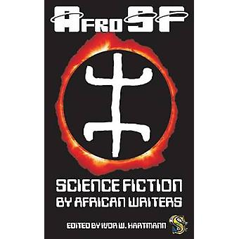 Afrosf Science Fiction by African Writers by Okorafor & Nnedi