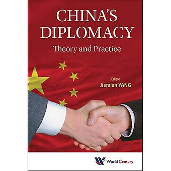 CHINAS DIPLOMACY THEORY AND PRACTICE by YANG & JIEMIAN