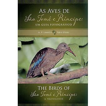 The Birds of Sao Tome e Principe \ As Aves de Sao Tome e Principe - A