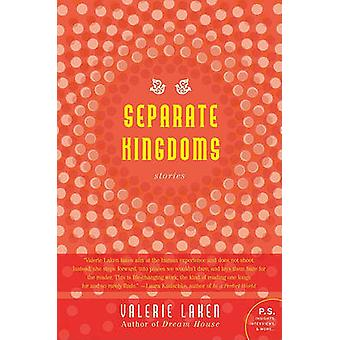 Separate Kingdoms by Laken & Valerie