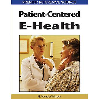 PatientCentered EHealth by Wilson & E. Vance