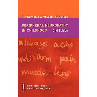 Peripheral Neuropathy in Childhood by Ouvrier & Robert A.