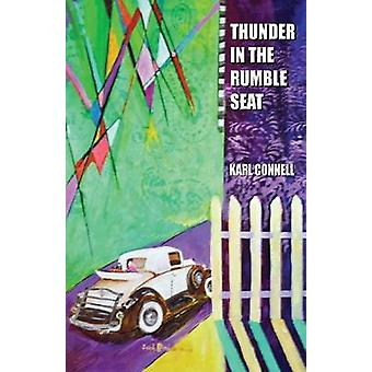 Thunder in the Rumble Seat by Connell & Karl