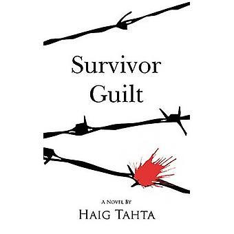 Survivor Guilt by Tahta & Haig