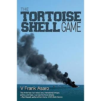 The Tortoise Shell Game by Asaro & V. Frank