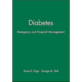 Diabetes - Emergency and Hospital Management by Simon Page - George Ha