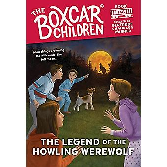The Legend of the Howling Werewolf by Gertrude Chandler Warner - 9780