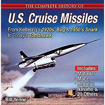 The Complete History of U.S. Cruise Missiles - From Kettering's 1920s'