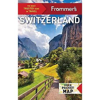 Frommer's Switzerland by Beth G. Bayley - 9781628874785 Book