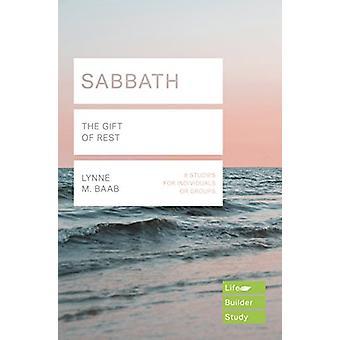 Sabbath - The Gift of Rest by Lynne M. Baab - 9781783597048 Book