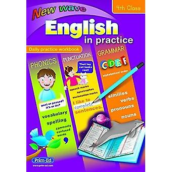 New Wave English in Practice - 4th Class - 9781846547317 Book