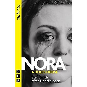 Nora - A Doll's House by Stef Smith - 9781848429505 Book