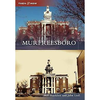 Murfreesboro by Bill Shacklett - 9780738591117 Book