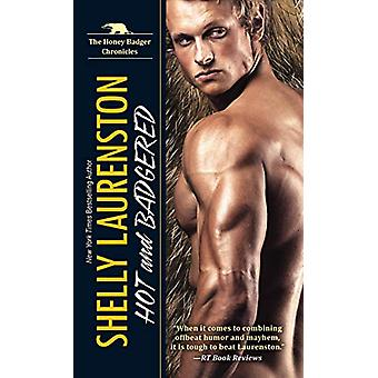 Hot and Badgered by Shelly Laurenston - 9781496714350 Book