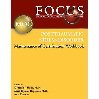 FOCUS Posttraumatic Stress Disorder Maintenance of Certification (MOC