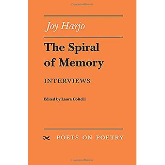 The Spiral of Memory - Interviews by Joy Harjo - 9780472065813 Book