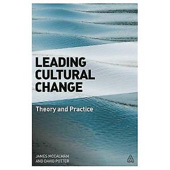 Changement culturel de premier plan - La théorie et la pratique de l'organi réussi