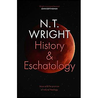 History and Eschatology - Jesus and the Promise of Natural Theology by