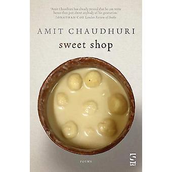 Sweet Shop by Amit Chaudhuri - 9781784631826 Book