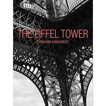 The Eiffel Tower - Timeless Monument by Benjamin Peyrel - 978141974429