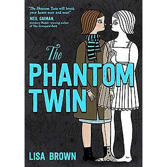 The Phantom Twin by Lisa Brown - 9781626729247 Book