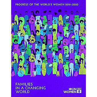 Progress of the world's women 2019-2020 - families in a changing world