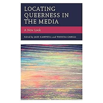 Locating Queerness in the Media: A New Look (Media, Culture, and the Arts)