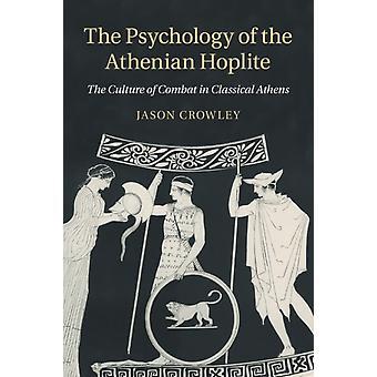 Psykologin av den atenska Hopliteen vid Crowley & Jason universitetar av Manchester
