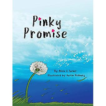Pinky Promise - Breaking the Code of Silence by Alicia Turner - 978069