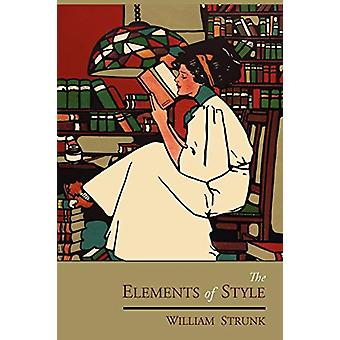The Elements of Style - The Original Edition by William Strunk - Jr -