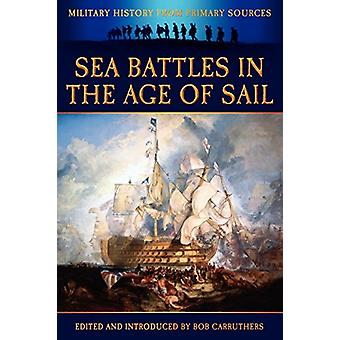 Sea Battles in the Age of Sail by James Grant - 9781781580851 Book