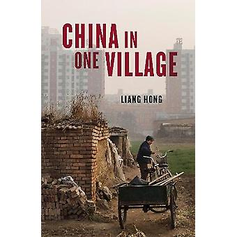 China in One Village The Story of One Town and the Changing World