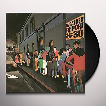 Weather Report - 8:30 Vinyl
