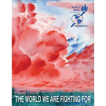 The World We Are Fighting For by Edited by Seth Tobocman & Edited by Peter Kuper & Edited by Ethan Heitner
