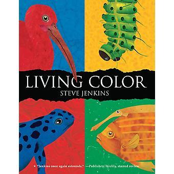 Living Color by Steve Jenkins