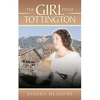 The Girl From Tottington