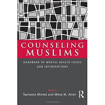 Beratung von Muslimen: Handbuch für psychische Gesundheitsprobleme und Interventionen