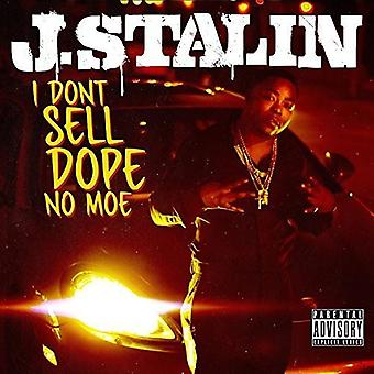J. Stalin - I Don't Sell Dope No Moe [CD] USA import