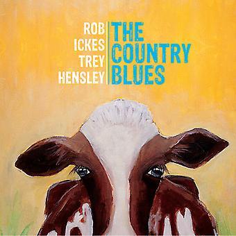 Ickes, Rob / Hensley, Trey - Country Blues [CD] USA import