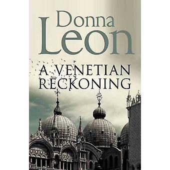 A Venetian Reckoning (Reprints) by Donna Leon - 9781447201649 Book