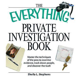 El todo libro de investigación privada - dominar las técnicas de t